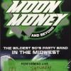 Moon Money Band | Apr. 28th.