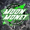 Moon Money Band | April 28th