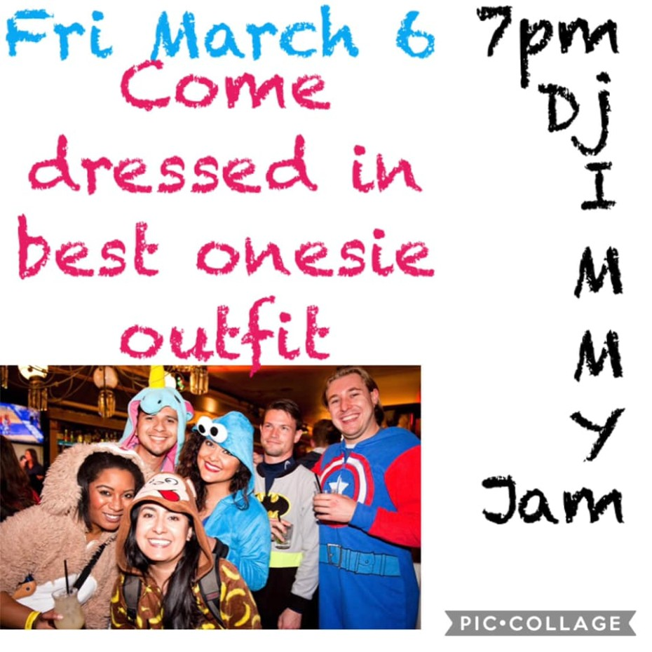 Onesie Party | March 6th.